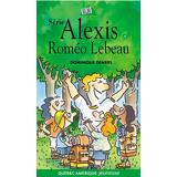 Roméo Lebeau - Alexis 4