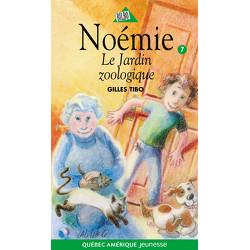 Noémie 7 - Le Jardin zoologique