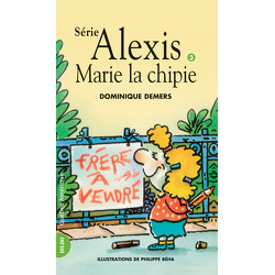 Marie la chipie - Alexis 3