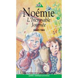 Noémie 2 - L'Incroyable Journée