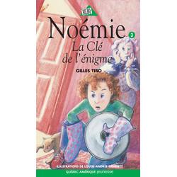 Noémie 3 - La Clé de l'énigme