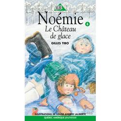 Noémie 6 - Le Château de glace