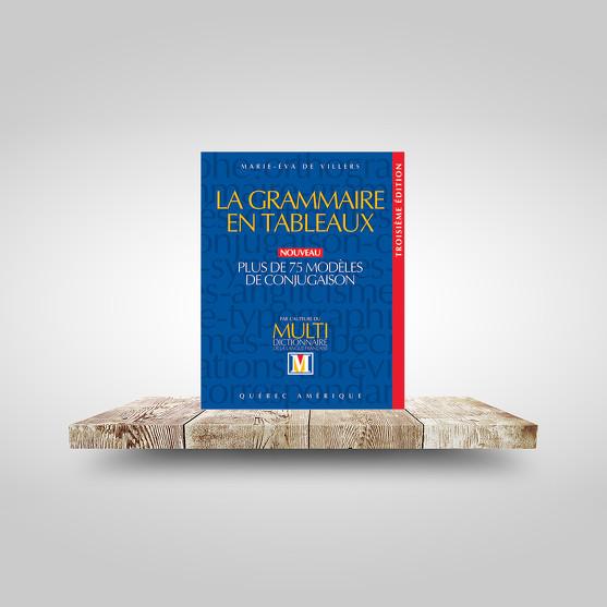 La Grammaire en tableaux - 3e éd.