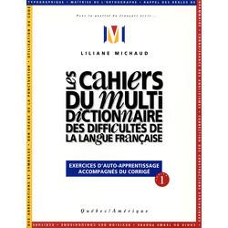 Les Cahiers du Multidictionnaire des difficultés de la langue française
