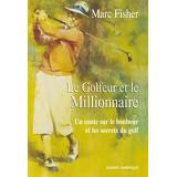 Le Golfeur et le Millionnaire