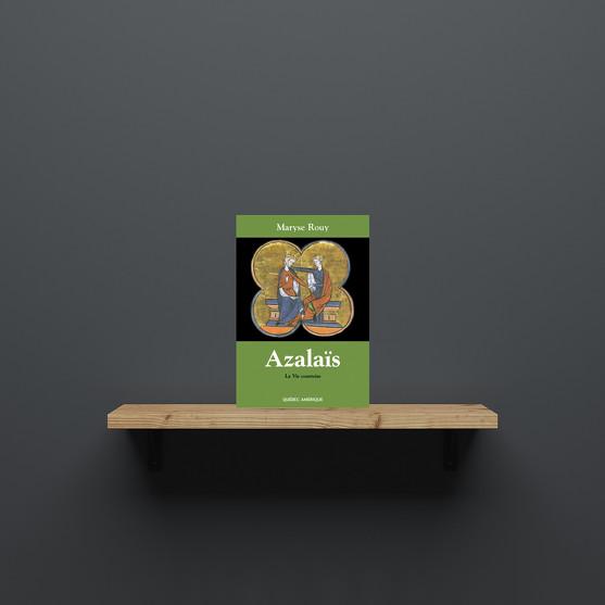 Azalaïs ou la Vie courtoise