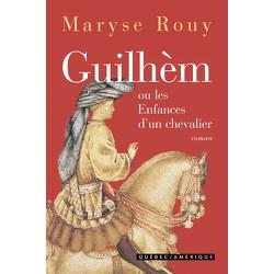 Guilhèm ou les Enfances d'un chevalier