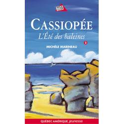 Cassiopée - L'Été des baleines