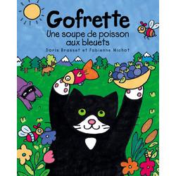 Gofrette - Une soupe de poisson aux bleuets