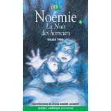 Noémie 8 - La Nuit des horreurs