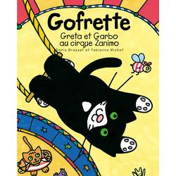 Gofrette - Greta et Garbo au cirque Zanimo