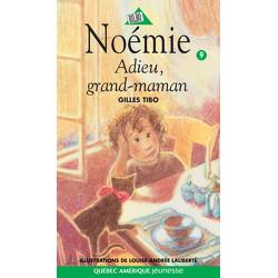 Noémie 9 - Adieu, grand-maman