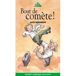 Bout de comète!
