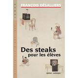 Des Steaks pour les élèves