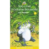 Solo chez madame Broussaille