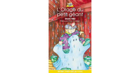 L'orage Gilles Tibo Géant 7 Québec Du Petit Amérique QdCxshrt