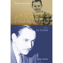 Jacques Parizeau - Tome I