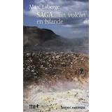 Saga... un volcan en Islande