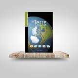 Les Guides de la connaissance - La Terre
