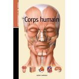 Les Guides de la connaissance - Le Corps humain
