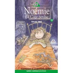 Noémie 12 - La Cage perdue