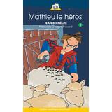 Mathieu le héros - Mathieu 2