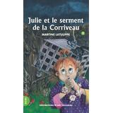 Julie et le serment de la Corriveau - Julie 2