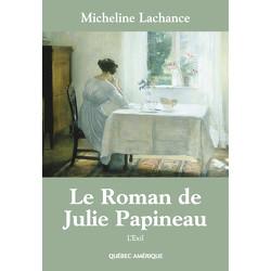 Le Roman de Julie Papineau, Tome 2