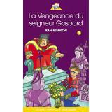 La Vengeance du seigneur Gaspard - Mathieu 3