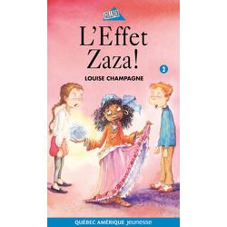 L'Effet Zaza!