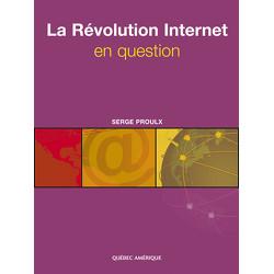 La Révolution Internet en question
