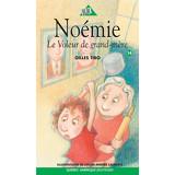Noémie 14 - Le Voleur de grand-mère