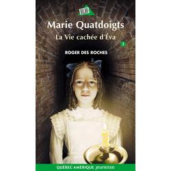 Marie Quatdoigts 3 - La Vie cachée d'Éva