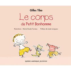 Petit Bonhomme 5 - Le Corps du Petit Bonhomme