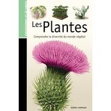 Les Guides de la connaissance - Les Plantes