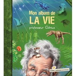 Mon album de la vie - Professeur Génius