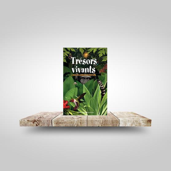 Trésors vivants - L'Encyclopédie aventure