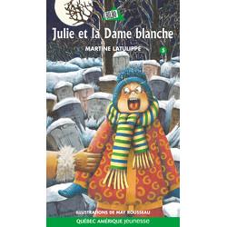 Julie et la Dame blanche - Julie 5
