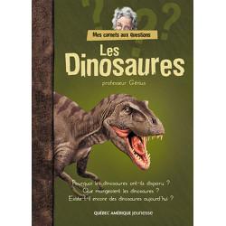 Les Dinosaures - Mes Carnets aux questions