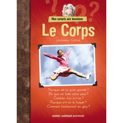Le Corps - Mes Carnets aux questions