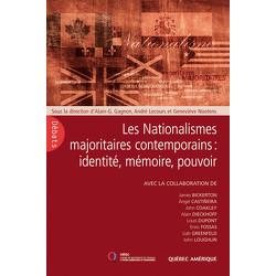 Les Nationalismes majoritaires contemporains: identité, mémoire, pouvoir