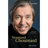 Normand Chouinard - Entretiens