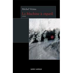 La Machine à orgueil