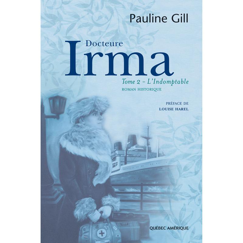 Docteure Irma  Tome 2  Pauline