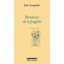 Paradoxes de la fragilité