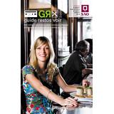 Le Guide Restos Voir 2009