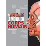 Le Visuel du corps humain - Français/Anglais