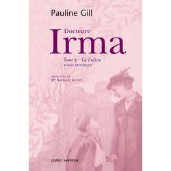 Docteure Irma - Tome 3 - La Soliste