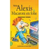 Macaroni en folie - Alexis 7