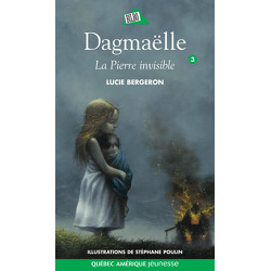 Dagmaëlle 3 - La Pierre invisible
